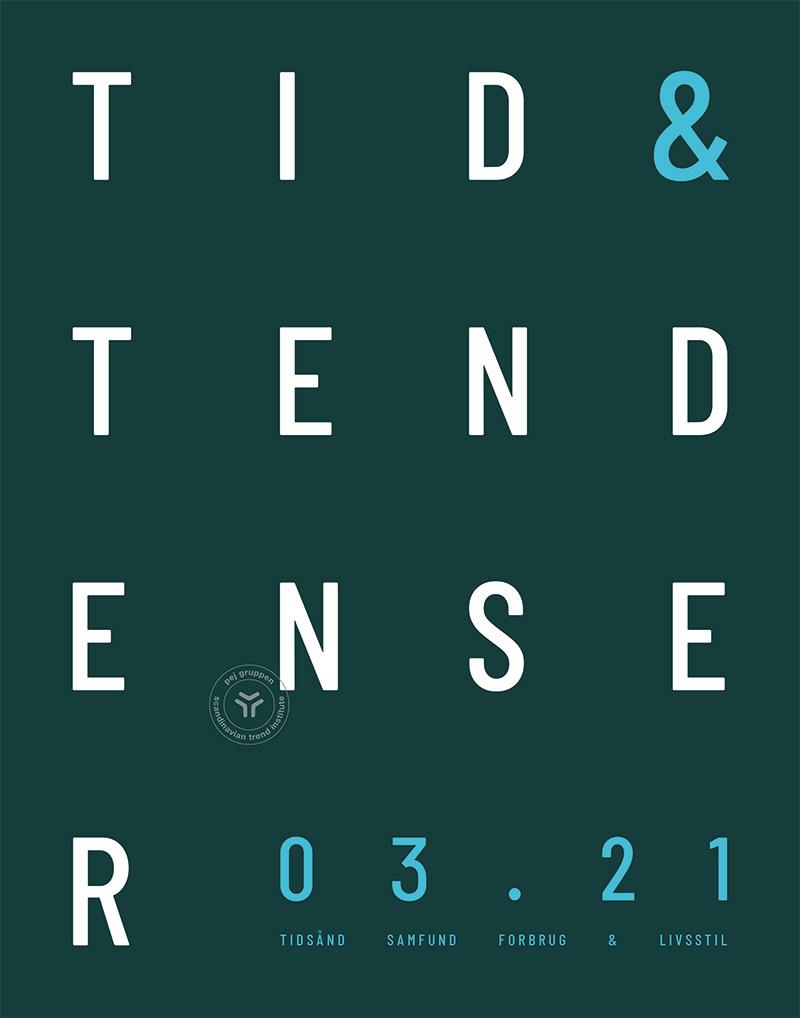 TID & tendenser 03 2021